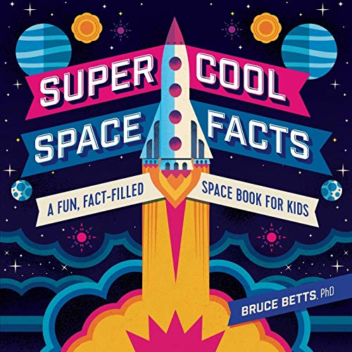 Super Cool Space Facts: A Fun, Fact-filled Space Book for Kids (10 Facts About The International Space Station)