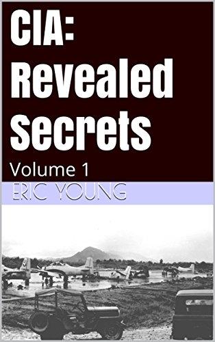 CIA: Revealed Secrets: Volume 1