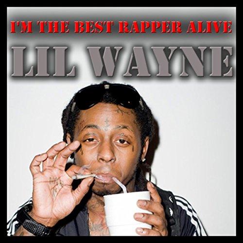 I'm the Best Rapper Alive