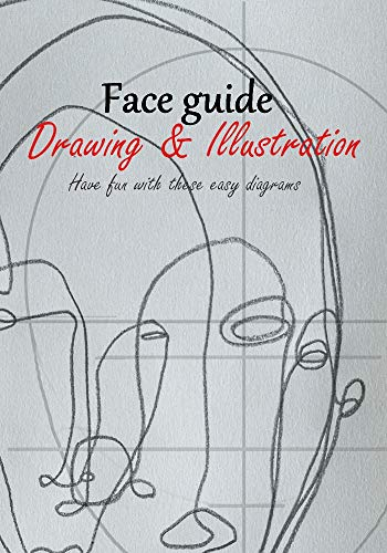 face drawing & illustration guide - have fun with these easy diagrams by  [aswan,