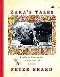 : Zara's Tales: Perilous Escapades in Equatorial Africa