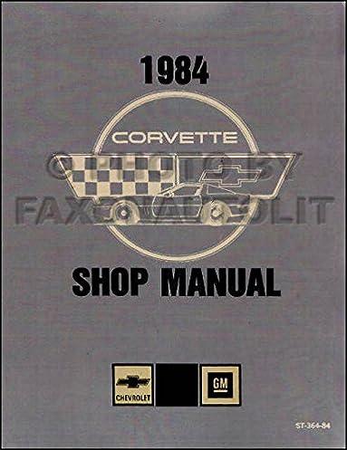 complete unabridged 1984 corvette factory repair shop service rh amazon com 84 corvette owners manual free 84 corvette owners manual free