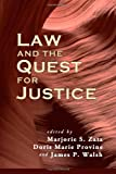 Law and the Quest for Justice, Marjorie S. Zatz, Doris Marie Provine, James P. Walsh, 1610271637