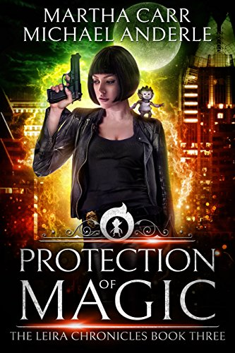Protection of Magic: The Revelations of Oriceran (The Leira Chronicles Book 3)
