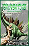 DINOVENTURE -Stories of dinosaurs-: Episode 05 : Slowpoke the optimist