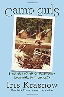 Book Cover: Camp Girls: Fireside Lessons on Friendship, Courage, and Loyalty