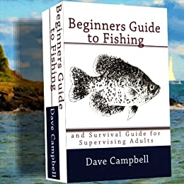 Beginners guide to fishing ebook dave campbell for Beginners guide to fishing