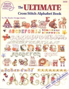 The Ultimate Cross Stitch Alphabet Book (Ultimate The Alphabet)