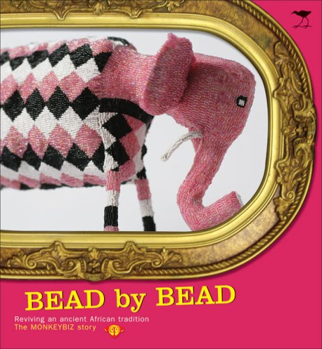 Bead by Bead: Reviving an Ancient African Tradition: The Monkeybiz Bead Project