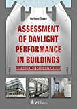 Assessment of Daylight Performance in Buildings: Methods and Design Strategies