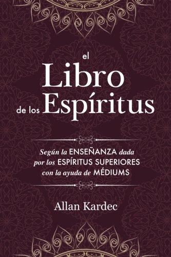 Libro : El Libro De Los Espíritus Contiene Los Principios..
