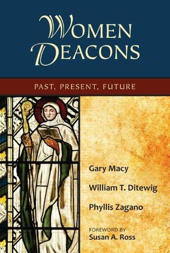 Women Deacons  Past Present Future