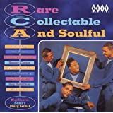 Rare Collectable and Soulful Vol.1: RCA - Northern Soul's Holy Grail