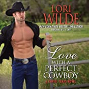 Love with a Perfect Cowboy: Cupid, Texas, Book 4 | Lori Wilde