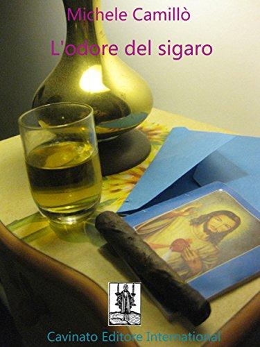 L'odore del sigaro (Italian Edition)