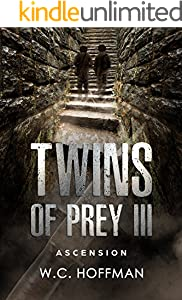Twins of Prey III: Ascension