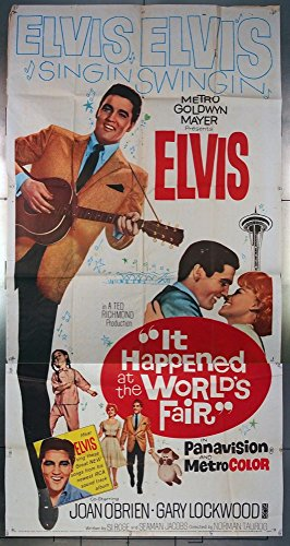 It Happened At The World's Fair (1963) Original Three-Sheet Movie Poster 41x81 Theater-Used ELVIS PRESLEY JOAN O'BRIEN Seattle World's Fair Space Needle Film Directed by NORMAN TAUROG