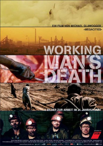 Workingman's Death Movie Poster (27 x 40 Inches - 69cm x 102cm) (2005) German -