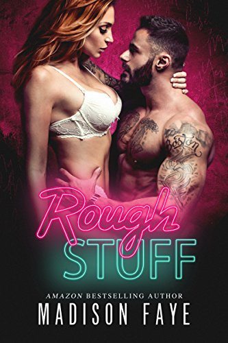 Rough Stuff (Dirty Bad Things Book 3) cover