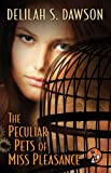The Peculiar Pets of Miss Pleasance (A Blud Novel Series Book 3)