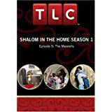 Shalom In The Home Season 1 - Episode 5: The Maxwells
