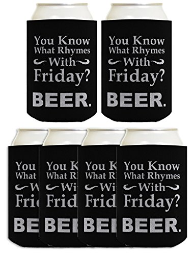 Know What Rhymes Friday Beer TGIF 6 Pack Can Coolie Drink Coolers Coolies Simulated Diamond Plate