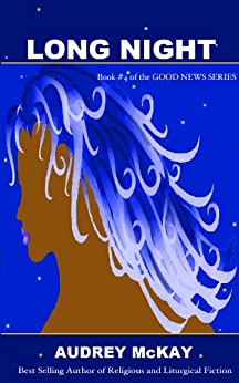 Long Night (Good News Series Book 4) by [McKay, Audrey]