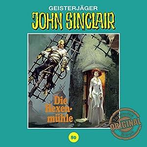 Die Hexenmühle (John Sinclair - Tonstudio Braun Klassiker 80) Hörspiel