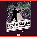 Hour of the Assassins: A Novel Audiobook by Andrew Kaplan Narrated by Stephen Bel Davies