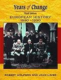 Years Of Change: Europe, 1890-1990