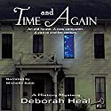 Time and Again: Book 1 in the History Mystery Series Audiobook by Deborah Heal Narrated by Michelle Babb