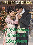 #6: A Christmas Miracle At Longbourn: A Pride and Prejudice Variation (The Darcy And Lizzy Miracles Book 1)