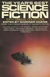 The Year's Best Science Fiction: Sixth Annual Collection