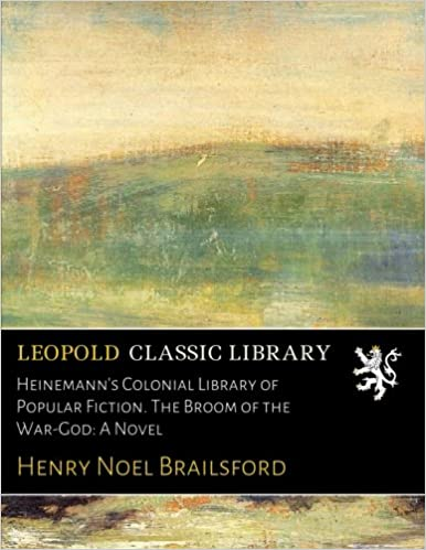 Heinemann's Colonial Library of Popular Fiction  The Broom