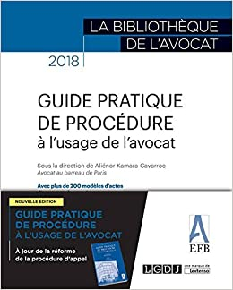 Guide pratique de procédure à l'usage de l'avocat