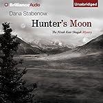 Hunter's Moon: Kate Shugak, Book 9 | Dana Stabenow