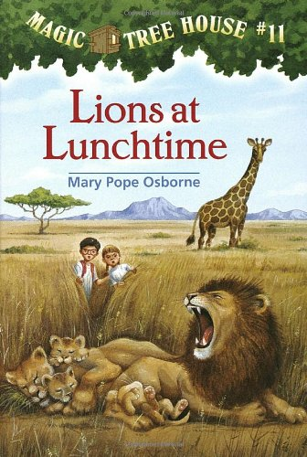 Lions at Lunchtime - Book #11 of the Magic Tree House