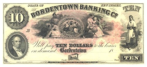 1855 GEM UNICIRC 1850'S BORDENTOWN NJ $10 OBSOLETE BANKNOTE w NATIVE AMERICAN FAMILY, RED OVERPRINT Spectacular! $10 Germ Crisp Uncirculated