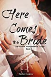 Here Comes the Bride (Modern Arrangements Trilogy Book 2)