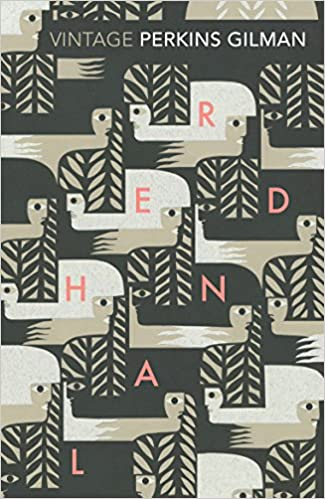 Buy Herland And The Yellow Wallpaper Vintage Classics Book Online At Low Prices In India