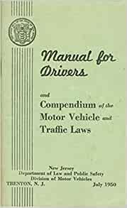 Manual For Drivers And Compendium Of The Motor Vehicle And