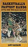 Basketball's Fastest Hands, Lou Sahadi, 0590023292