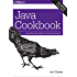 Java Cookbook: Solutions and Examples for Java Developers