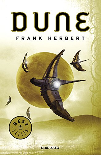 Dune (Dune 1) (BEST SELLER) Tapa blanda – 10 mar 2017 Frank Herbert DEBOLSILLO 849759682X Science Fiction - General