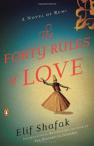 Forty Rules Love Novel Rumi