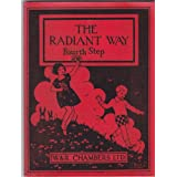 The Radiant Way - Fourth Step