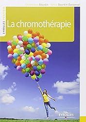 La chromothérapie : Couleurs et lumière de votre bien-être