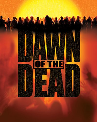 Dawn of the Dead -