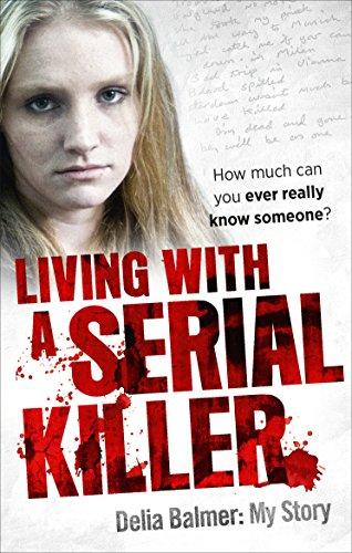 Amazon living with a serial killer ebook delia balmer kindle living with a serial killer by balmer delia fandeluxe Image collections