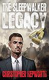 The Sleepwalker Legacy: A Gripping Financial Medical Thriller (Sam Jardine Crime Thrillers Book 1)